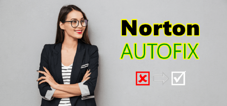 How To Run Norton Autofix Tool on Your Device Easily