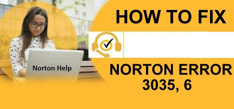 How To Fix Norton Error 3035 Easily Within Minutes