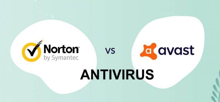 Norton Vs Avast Antivirus Which is Better and Why?