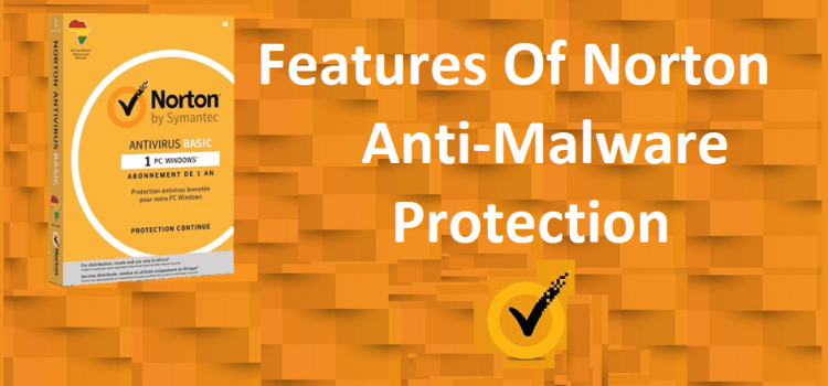 Important Features Of Strong Anti-Malware Protection